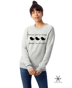 Three Little Birds Champ Sweatshirt