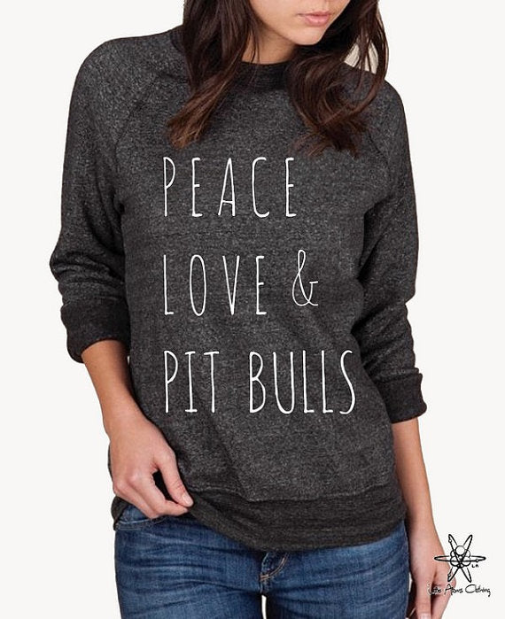 Peace Love & Pitbulls Champ Sweatshirt