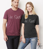 Be Kind shirt Unisex Crew Tri Blend tee shirt