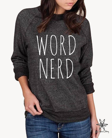Word Nerd Champ Sweatshirt