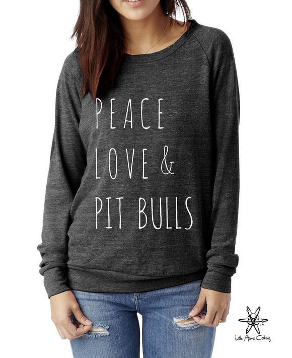 Peace Love & Pit Bulls Pullover