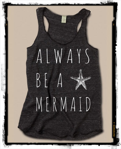 Always Be a Mermaid Tank