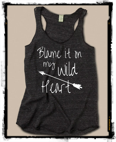 Blame it on my Wild Heart Tank