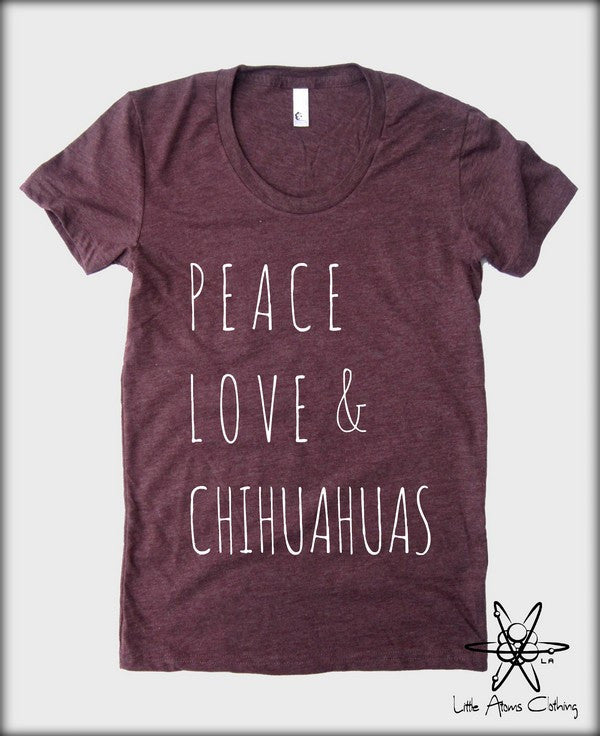 Peace Love & Chihuahuas T-shirt