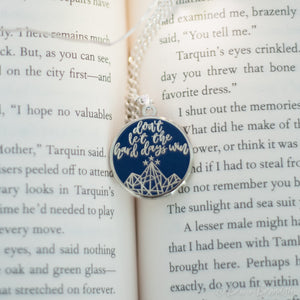 ACOTAR Don't Let the Hard Days Win Necklace