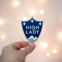 Load image into Gallery viewer, High Lady Waterproof Vinyl Sticker