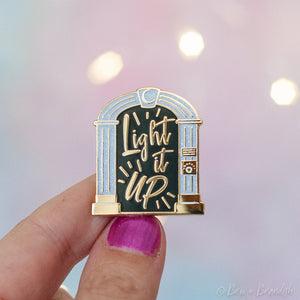 Light It Up Enamel Pin
