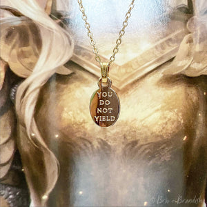 You Do Not Yield Necklace (Silver or Gold)