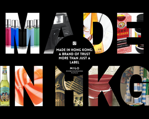 Made in Hong Kong: A Brand of Trust More Than Just A Label
