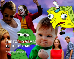 The Top 10 Memes of the Decade