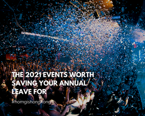 The 2021 Events Worth Saving Your Annual Leave For
