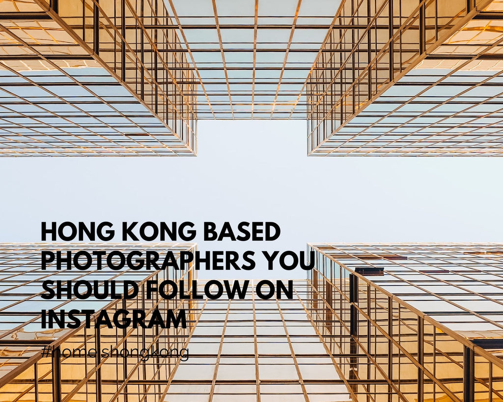 Hong Kong based photographers you should follow on Instagram
