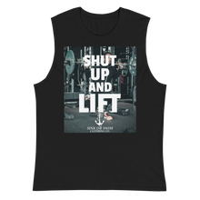 Load image into Gallery viewer, Sink Or Swim Clothing Co. Shut Up And Lift Daily Muscle Shirt