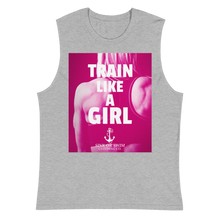 Load image into Gallery viewer, Sink Or Swim Clothing Co. Train Like A Girl Power Muscle Shirt