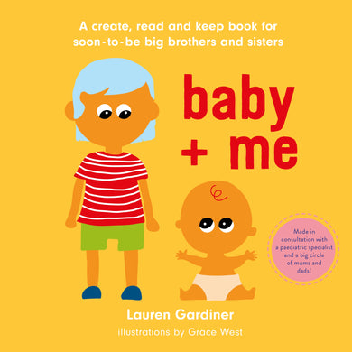 Baby and Me - A book for soon to be Brothers and Sisters