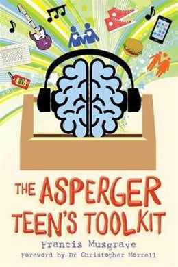 Asperger Teen's Toolkit by Francis Musgrave