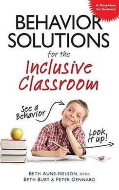 Behavior Solutions for the Inclusive Classroom