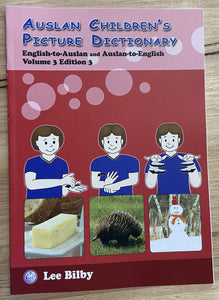Auslan Childrens Picture Dictionary Volume 3, 3rd Edition
