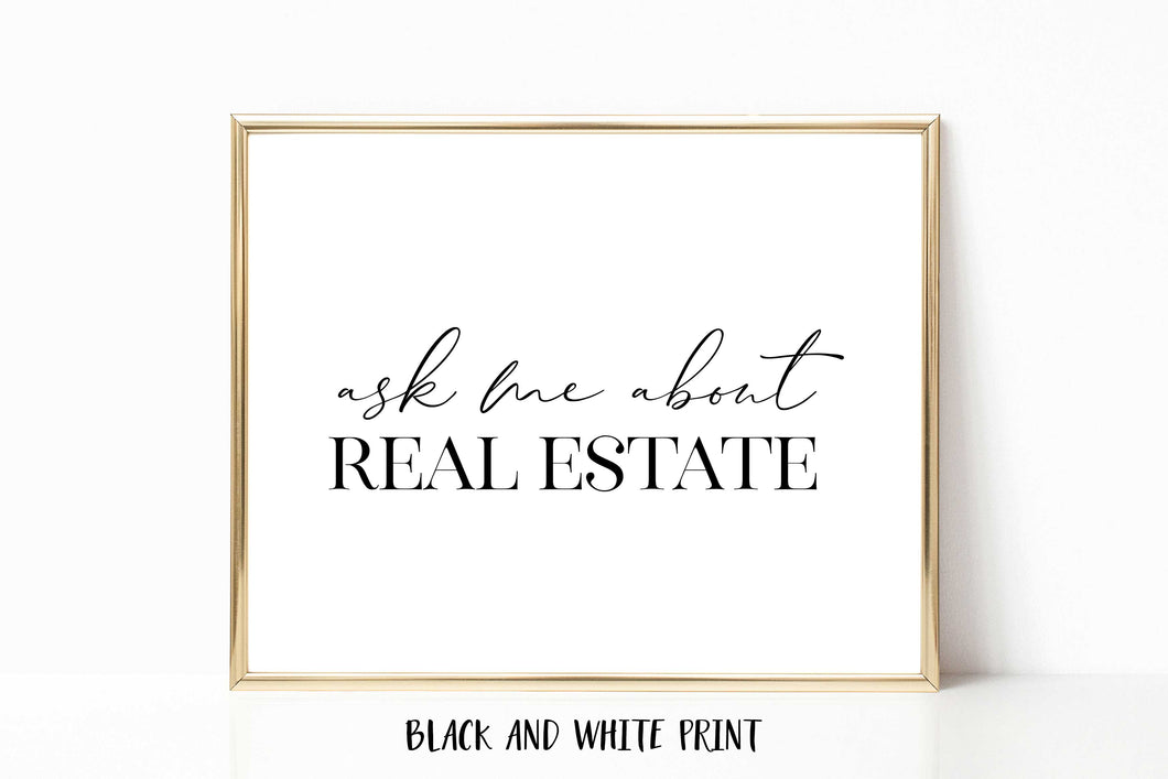 Ask Me About Real Estate Poster Print - Horizontal
