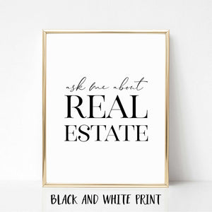 Ask Me About Real Estate Poster Print - Vertical