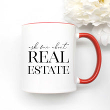 Load image into Gallery viewer, Ask Me About Real Estate Coffee Mug
