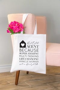 Real Estate Agent Because Tote Bag
