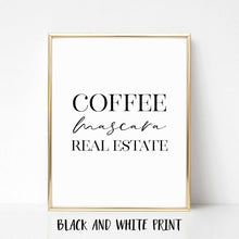 Load image into Gallery viewer, Coffee Mascara Real Estate Poster Print