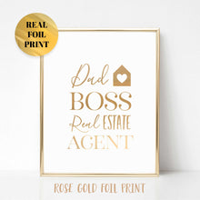 Load image into Gallery viewer, Dad Boss Real Estate Agent Poster Print