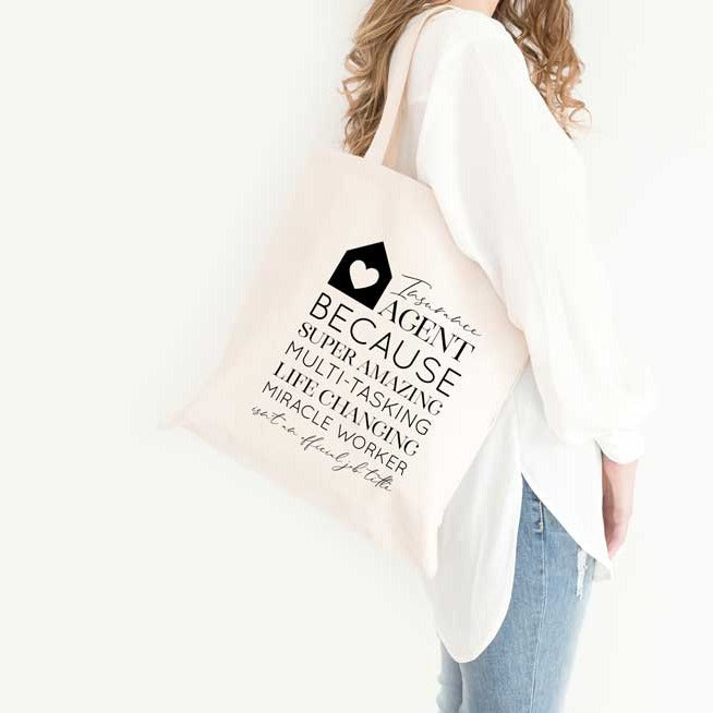 Insurance Agent Because Tote Bag