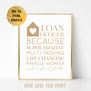 Loan Officer Because Poster Print
