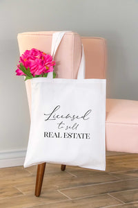 Licensed to Sell Real Estate Tote Bag
