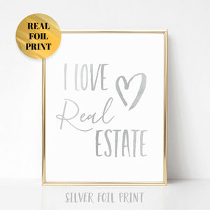I Love Real Estate Poster Print