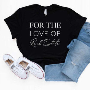 For the Love of Real Estate Unisex Tee