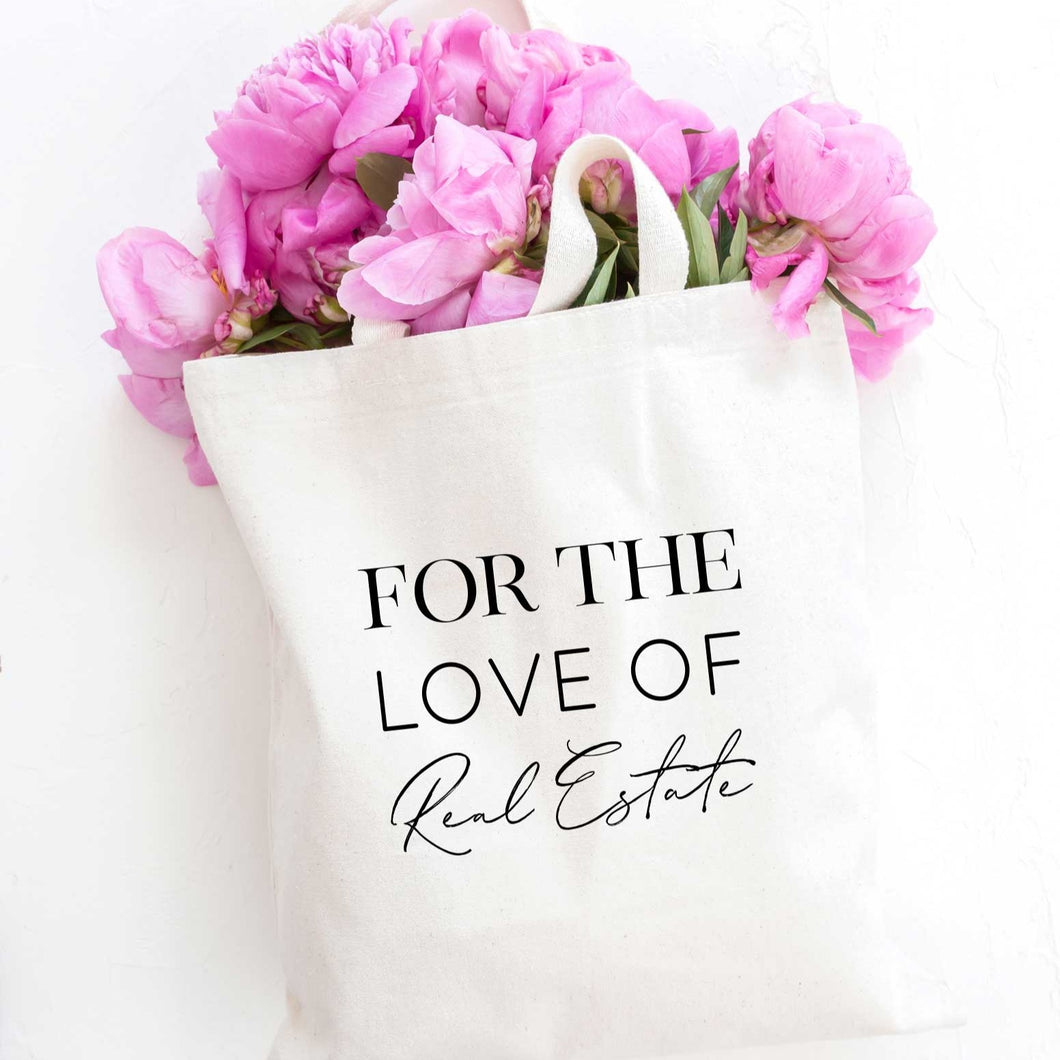 For the Love of Real Estate Tote Bag