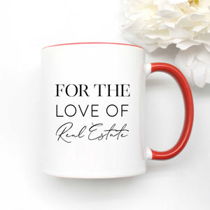 For the Love of Real Estate Coffee Mug