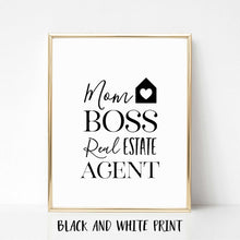 Load image into Gallery viewer, Mom Boss Real Estate Agent Poster Print
