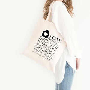 Loan Processor Because Tote Bag