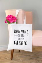 Load image into Gallery viewer, Running Comps is My Cardio Tote Bag