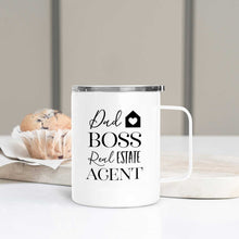 Load image into Gallery viewer, Dad Boss Real Estate Agent Travel Mug