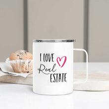 Load image into Gallery viewer, I Love Real Estate Realtor Travel Mug