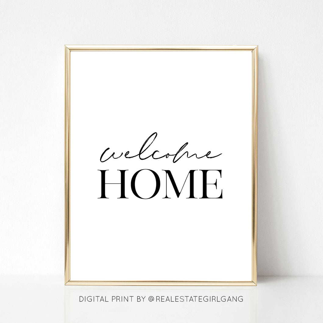 Welcome Home - DIGITAL PRINT