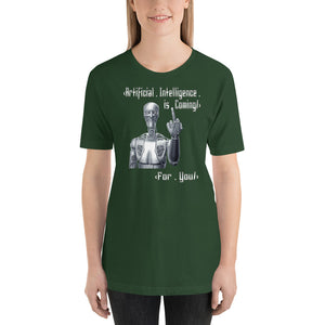 'AI is Coming' - Unisex T-Shirt