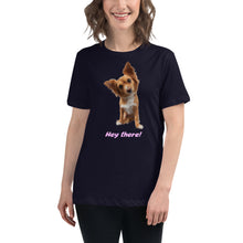 Load image into Gallery viewer, 'Hey there puppy' Women's Relaxed Tee