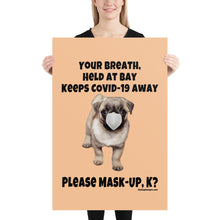 Load image into Gallery viewer, 'Breath at Bay' Covid-19 Cute Pug Mask-Up Poster