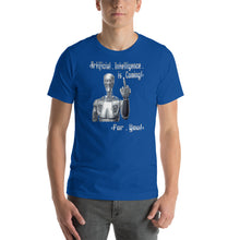 Load image into Gallery viewer, 'AI is Coming' - Unisex T-Shirt