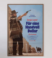 Load image into Gallery viewer, A Fistful Of Dollars (German) - Printed Originals