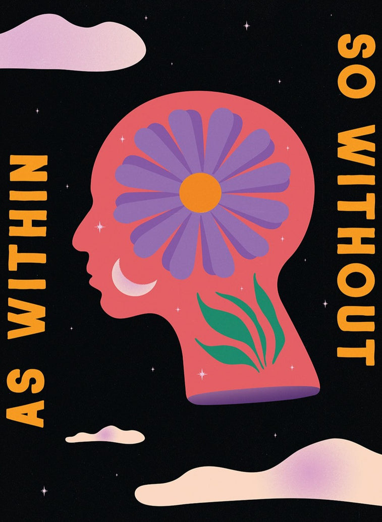 As Within, So Without Limited Art Print
