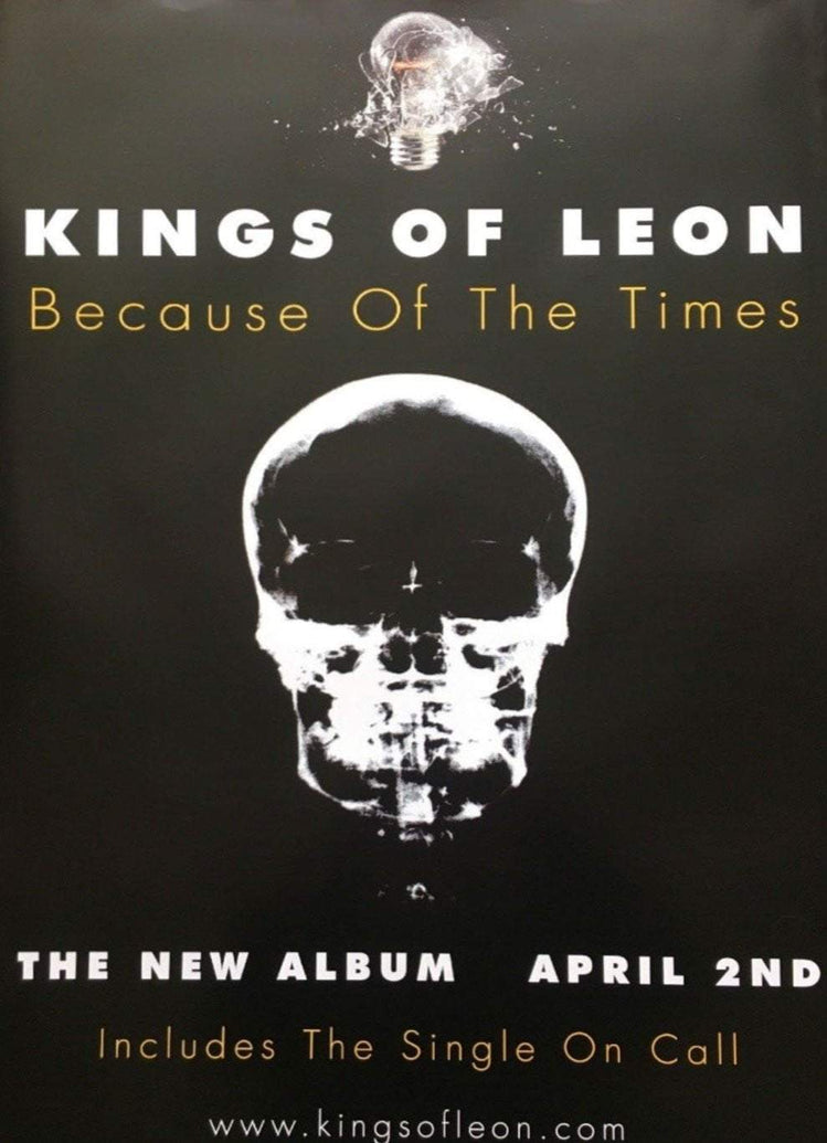 Kings Of Leon - Because Of The Times - Printed Originals