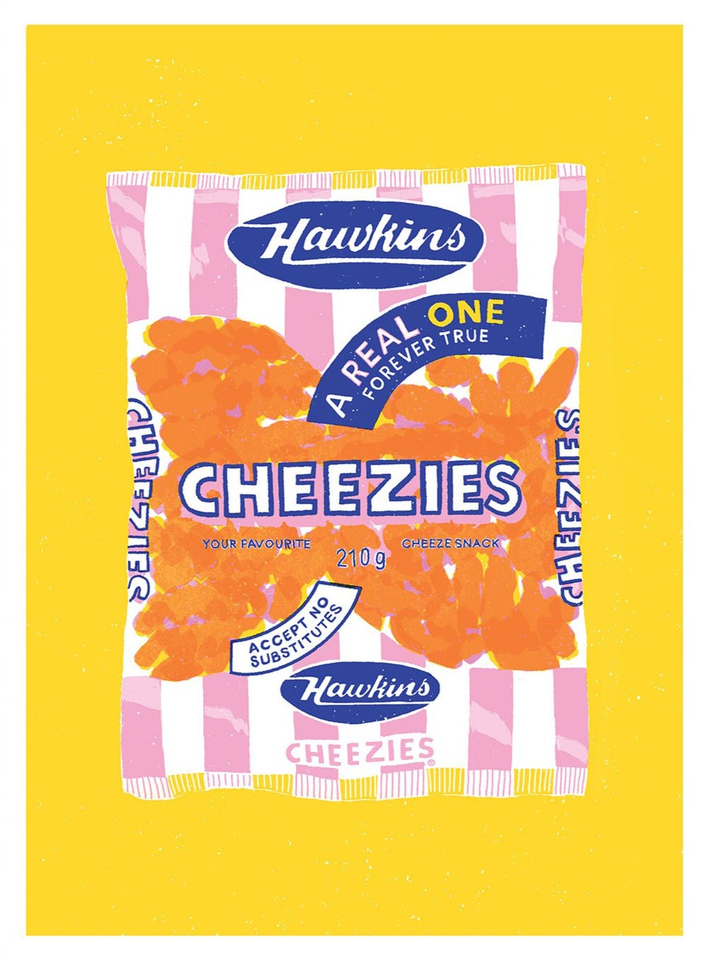 Cheezies Forever Limited Art Print
