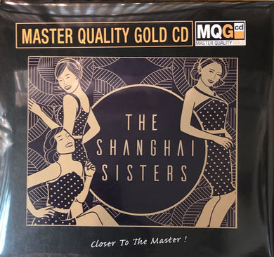 THE SHANGHAI SISTERS master quality (MQGCD) CD